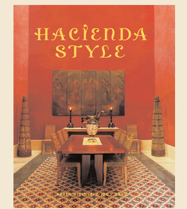 Hacienda Style : OUR BOOKS Mexican Design Books, Mexican Architecture,  Mexican Interiors